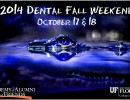 14 Dental Fall Weekend